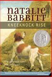 Kneeknock Rise, Natalie Babbitt, 0312370091