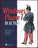 Windows Phone 7 in Action, Binkley-Jones, Timothy and Perga, Massimo, 1617290092