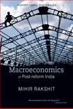 Macroeconomics of Post-Reform India 9780198070092