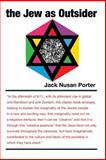 The Jew as Outsider, Jack N. Porter, 0932270093