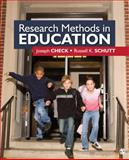 Research Methods in Education, Check, Joseph W. and Schutt, Russell K., 1412940095