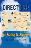 Directions : Your Roadmap to Happiness©, Bettino, M. A., 1608440095