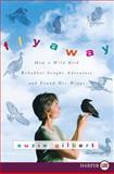 Flyaway, Suzie Gilbert, 0061720097