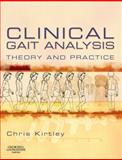 Clinical Gait Analysis : Theory and Practice, Kirtley, Christopher, 0443100098