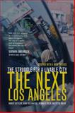 The Next Los Angeles, Robert Gottlieb and Peter Dreier, 0520250095