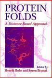 Protein Folds : A Distance Based Approach, Bohr, Henrik and Brunak, Soren, 0849340098