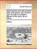 Observations upon the Present State of England, Officer., 1140820095