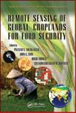 Remote Sensing of Global Croplands for Food Security, , 1420090097