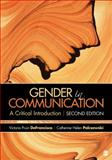 Gender in Communication : A Critical Introduction, DeFrancisco, Victoria Pruin and Palczewski, Catherine H. (Helen), 1452220093