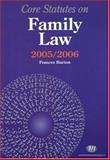 Core Statutes on Family Law 2005-06, Burton, Frances, 1846410096
