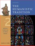 The Humanistic Tradition : Medieval Europe and the World Beyond, Fiero, Gloria K., 0072910097