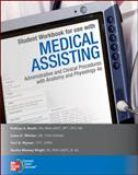 Medical Assisting : Administrative and Clinical Procedures with Anatomy and Physiology, Booth, Kathryn and Whicker, Leesa, 0077340094