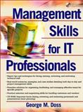 Management Skills for IS Professionals, Doss, George M., 0130320099