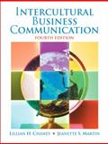 Intercultural Business Communication, Chaney, Lillian H. and Martin, Jeanette S., 0131860097