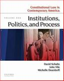 Constitutional Law in Contemporary America Vol. 1 : Institutions, Politics, and Process, Schultz, David A. and Vile, John R., 0195390091
