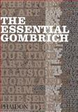 The Essential Gombrich, Richard Woodfield, 0714830097