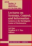 Lectures on Systems, Control, and Information : Lectures at the Morningside Center of Mathematics, , 0821820095
