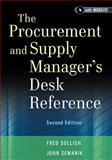 The Procurement and Supply Manager's Desk Reference, Fred Sollish and John Semanik, 111813009X