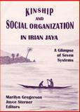 Kinship and Social Organization in Irian Jaya : A Glimpse of Seven Systems, , 1556710097