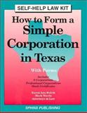 How to Form a Simple Corporation in Texas, Karen A. Rolcik and Mark Warda, 1572480092