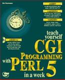 Sams' Teach Yourself CGI Programming with Perl in a Week, Lerner, Reuven, 1575210096