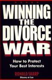 Winning the Divorce War, Ronald Sharp, 1581150091
