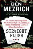 Straight Flush, Ben Mezrich, 0062240099