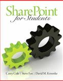 SharePoint for Students, Cole, Carey and Fox, Steve, 0130000094