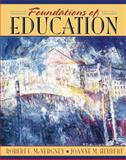 Foundations of Education : The Challenge of Professional Practice, McNergney, Robert F. and Herbert, Joanne M., 0205270093
