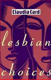 Lesbian Choices 9780231080095