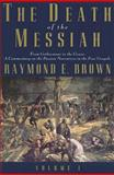 The Death of the Messiah, Raymond E. Brown, 0300140096