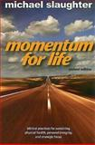 Momentum for Life, Michael Slaughter, 0687650097
