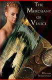The Merchant of Venice : The Pure Shakespeare Series, A Tale of Love and Avarice, Shaespeare, William and Bard, The, 1615890092