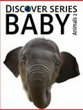Baby Animals 2, Xist Publishing, 1623950090