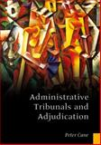 Administrative Tribunals and Adjudication, Cane, Peter, 1841130095