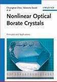 Nonlinear Optical Borate Crystals, Chuangtian Chen and Masashi Yoshimura, 3527410090