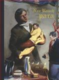 Neo Rauch: Para, Werner Spies, Gary Tinterow, 3832190090