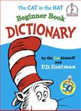 The Cat in the Hat Beginner Book Dictionary, P. D. Eastman, 0394810090