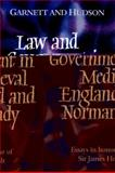 Law and Government in Medieval England and Normandy : Essays in Honour of Sir James Holt, , 0521520096