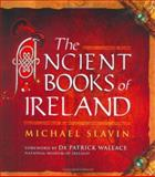 The Ancient Books of Ireland, Slavin, Michael, 0773530096
