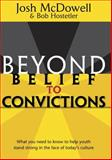 Beyond Belief to Convictions, Josh McDowell and Bob Hostetler, 0842380094