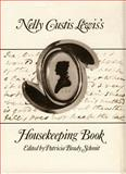 Nelly Custis Lewis's Housekeeping Book, Lewis, Eleanor P., 0917860098