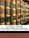 La Peur; Étude Psycho-Physiologique, Angelo Mosso, 1148050094