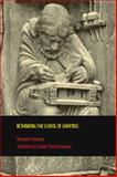 Rethinking the School of Chartres : Myth or Reality, Jeauneau, Edouard, 1442600098