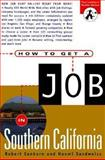 How to Get a Job in Southern California, Sanborn, Robert and Sandweiss, Naomi, 1572840099