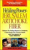 The Healing Power of Jerusalem Artichoke Fiber, Michael Loes, 1893910091