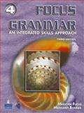Focus on Grammar 4 : An Integrated Skills Approach, Fuchs, Marjorie and Bonner, Margaret, 0131900099