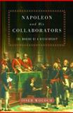 Napoleon and His Collaborators, Isser Woloch, 0393050092