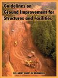 Guidelines on Ground Improvement for Structures and Facilities, U. S. Army Corps of Engineers Staff, 1410220095