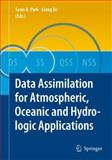 Data Assimilation for Atmospheric, Oceanic and Hydrologic Applications, , 3642090095